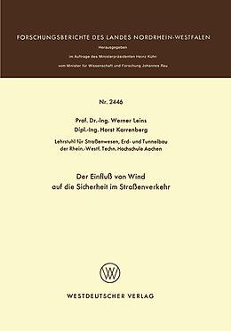 Kartonierter Einband Der Einfluß von Wind auf die Sicherheit im Straßenverkehr von Werner Leins