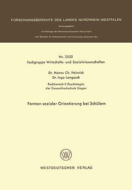 Kartonierter Einband Formen sozialer Orientierung bei Schülern von Hanns Ch. Heinrich