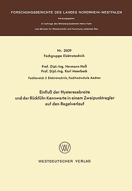 Kartonierter Einband Einfluß der Hysteresebreite und der Rückführ-Kennwerte in einem Zweipunktregler auf den Regelverlauf von Hermann Hoss