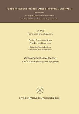 Kartonierter Einband Zeitkontinuierliches Meßsystem zur Charakterisierung von Aerosolen von Franz Josef Kraus