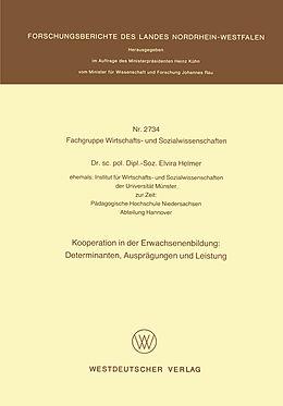 Kartonierter Einband Kooperation in der Erwachsenenbildung: Determinanten, Ausprägungen und Leistung von Elvira Helmer