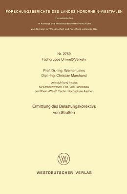 Kartonierter Einband Ermittlung des Belastungskollektivs von Straßen von Werner Leins