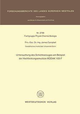 Kartonierter Einband Untersuchung des Schichtverzuges am Beispiel der Hochleistungsemulsion KODAK 103-F von James Campbell