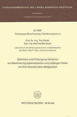 Kartonierter Einband Definition und Prüfung von Kriterien zur Bestimmung systematischer und zufälliger Fehler von Drei-Koordinaten-Meßgeräten von Tilo Pfeifer