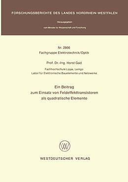 Kartonierter Einband Ein Beitrag zum Einsatz von Feldeffekttransistoren als quadratische Elemente von Horst Gad