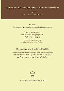 Kartonierter Einband Altersgrenze und Arbeitsmarktpolitik von Otto Blume