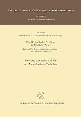 Kartonierter Einband Messung von Schnittkräften und Momenten beim Tiefbohren von Ludolf Cronjäger, Ulrich Weber