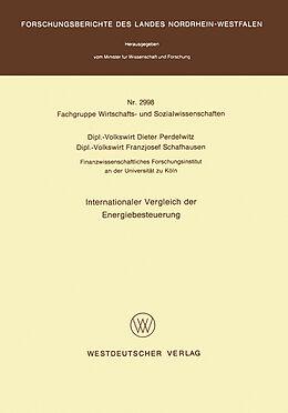 Kartonierter Einband Internationaler Vergleich der Energiebesteuerung von Dieter Perdelwitz