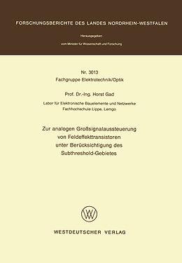 Kartonierter Einband Zur analogen Großsignalaussteuerung von Feldeffekttransistoren unter Berücksichtigung des Subthreshold-Gebietes von Horst Gad