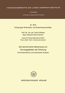 Kartonierter Einband Die ökonomische Bewertung von Vorranggebieten der Erholung von Ulrich Brösse