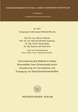 Kartonierter Einband Verminderung des Bedarfs an festen Brennstoffen beim Sinterprozeß durch Vorwärmung mit Vorreduktion und Erzeugung von Spezialsinterbrennstoffen von Werner Wenzel