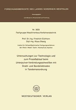 Kartonierter Einband Untersuchungen zur Technologie und zum Prozeßablauf beim Unterpulver-Verbindungsschweißen mit Draht- und Bandelektroden in Tandemanordnung von Friedrich Eichhorn