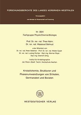 Kartonierter Einband Kristallchemie, Strukturen und Phasenumwandlungen von Silikaten, Germanaten und Boraten von Theo Hahn