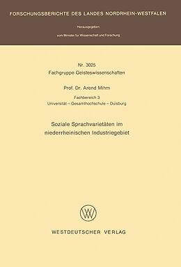 Kartonierter Einband Soziale Sprachvarietäten im niederrheinischen Industriegebiet von Arend Mihm