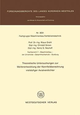 Kartonierter Einband Theoretische Untersuchungen zur Weiterentwicklung der Kennfeldberechnung vielstufiger Axialverdichter von Klaus Grahl