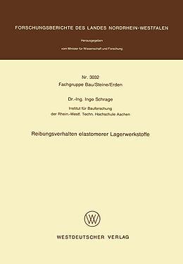 Kartonierter Einband Reibungsverhalten elastomerer Lagerwerkstoffe von Ingo Schrage