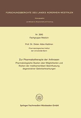 Kartonierter Einband Zur Pharmakotherapie der Arthrosen von Dieter Abbo Kalbhen