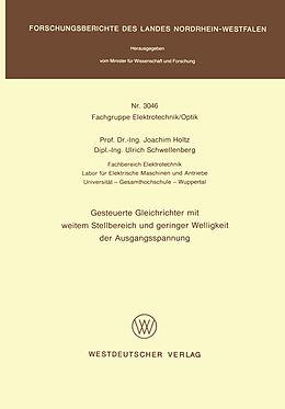 Kartonierter Einband Gesteuerte Gleichrichter mit weitem Stellbereich und geringer Welligkeit der Ausgangsspannung von Joachim Holtz