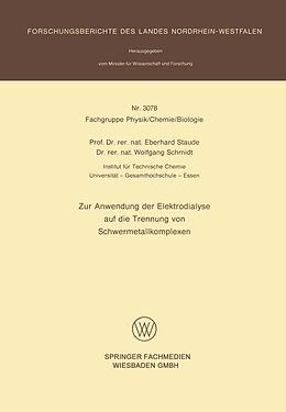 Kartonierter Einband Zur Anwendung der Elektrodialyse auf die Trennung von Schwermetallkomplexen von Eberhard Staude