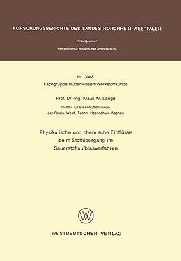 Kartonierter Einband Physikalische und chemische Einflüsse beim Stoffübergang im Sauerstoffaufblasverfahren von Klaus W. Lange