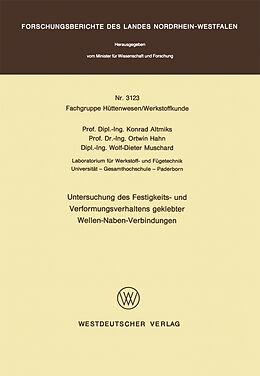 Kartonierter Einband Untersuchung des Festigkeits- und Verformungsverhaltens geklebter Wellen-Naben- Verbindungen von Konrad Altmiks