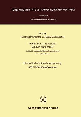 Kartonierter Einband Hierarchische Unternehmensplanung und Informationsgewinnung von Helmut Koch
