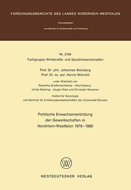 Kartonierter Einband Politische Erwachsenenbildung der Gewerkschaften in Nordrhein-Westfalen 1976  1980 von Johannes Weinberg