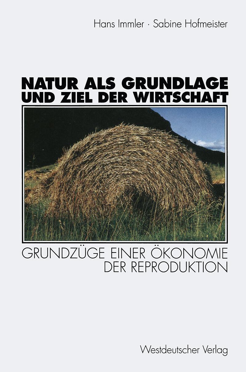 b6df8ac8bd7035 Natur als Grundlage und Ziel der Wirtschaft - Sabine Hofmeister ...