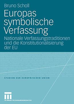 Kartonierter Einband Europas symbolische Verfassung von Bruno Scholl