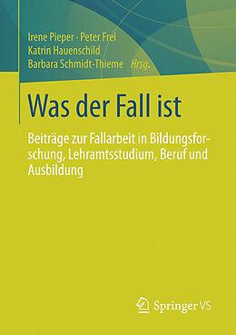 E-Book (pdf) Was der Fall ist von Irene Pieper, Anne-Katrin Stolle, Peter Frei