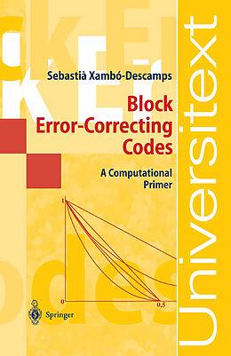 Kartonierter Einband Block Error-Correcting Codes von Sebastian Xambo-Descamps
