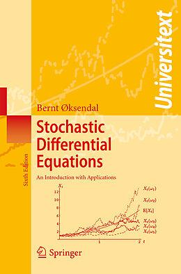 Kartonierter Einband Stochastic Differential Equations von Bernt Øksendal