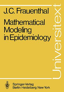 Kartonierter Einband Mathematical Modeling in Epidemiology von James C. Frauenthal