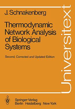 Kartonierter Einband Thermodynamic Network Analysis of Biological Systems von J. Schnakenberg