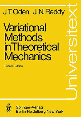 Kartonierter Einband Variational Methods in Theoretical Mechanics von J. N. Reddy, J. T. Oden