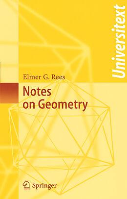 Kartonierter Einband Notes on Geometry von Elmer G. Rees