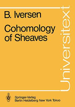 Kartonierter Einband Cohomology of Sheaves von Birger Iversen