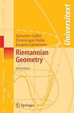 Kartonierter Einband Riemannian Geometry von Sylvestre Gallot, Jacques Lafontaine, Dominique Hulin