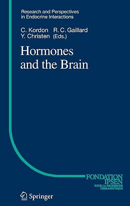 E-Book (pdf) Hormones and the Brain von Claude Kordon, Rolf-Christian Gaillard, Yves Christen