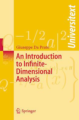 Kartonierter Einband An Introduction to Infinite-Dimensional Analysis von Giuseppe Da Prato