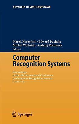 E-Book (pdf) Computer Recognition Systems von Marek Kruzynski, Edward Puchala, Michal Wozniak