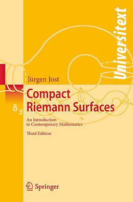 Kartonierter Einband Compact Riemann Surfaces von Jürgen Jost
