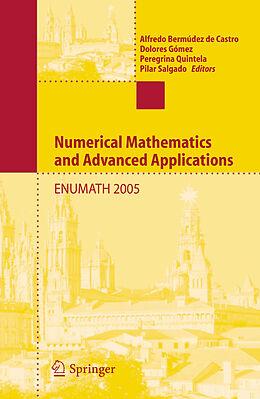 E-Book (pdf) Numerical Mathematics and Advanced Applications von Alfredo Bermúdez de Castro, Dolores Gómez, Peregrina Quintela