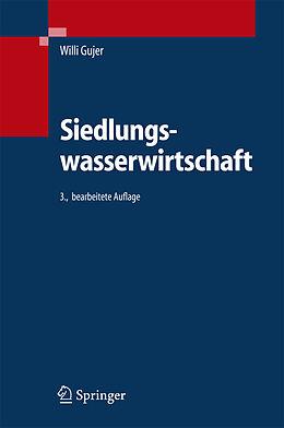 Fester Einband Siedlungswasserwirtschaft von Willi Gujer