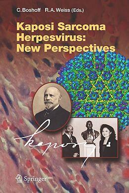 E-Book (pdf) Kaposi Sarcoma Herpesvirus: New Perspectives von Chris Boshoff, Robin A. Weiss