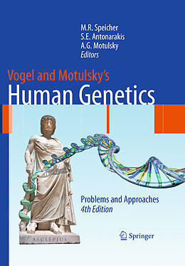 E-Book (pdf) Vogel and Motulsky's Human Genetics von Michael Speicher, Stylianos E. Antonarakis, Arno G. Motulsky