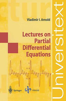 Kartonierter Einband Lectures on Partial Differential Equations von Vladimir I. Arnold