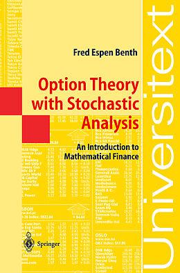 Kartonierter Einband Option Theory with Stochastic Analysis von Fred Espen Benth