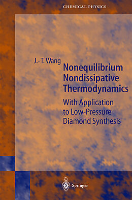 Fester Einband Nonequilibrium Nondissipative Thermodynamics von Ji-Tao Wang