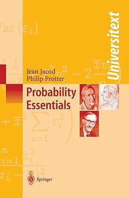 Kartonierter Einband Probability Essentials von Philip Protter, Jean Jacod